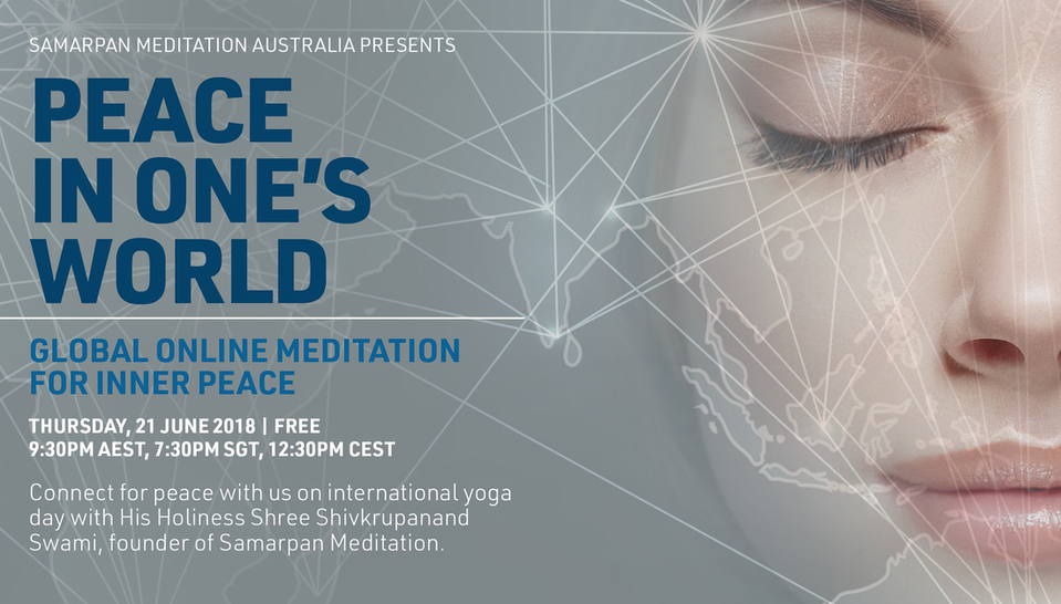 "Global Online Meditation Event ""Peace in one's World"" @ Your place :-)"